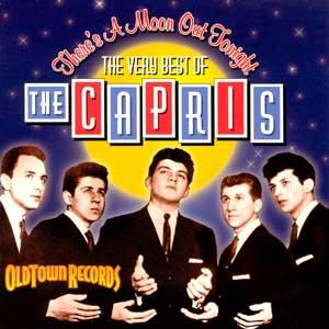 A Popular Italian American Doo Wop Group in the 1960's- The Capris